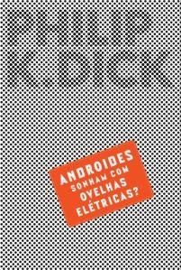 Andróides sonham com ovelas elétricas